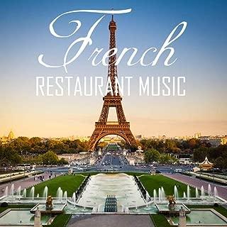 French Restaurant Music: Background Music for Romantic Dinner & Folk Wedding Music