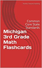 Michigan 3rd Grade Math Flashcards: Common Core State Standards