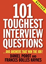 101 Toughest Interview Questions: And Answers That Win the Job! (101 Toughest Interview Questions & Answers That Win the Job) best Job Interview Books