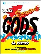 OLD GODS & NEW JACK KIRBY FOURTH WORLD: A Companion to Jack Kirby's Fourth World