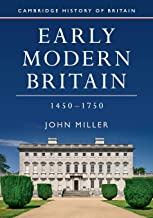 Early Modern Britain, 1450–1750 (Cambridge History of Britain, Series Number 3)