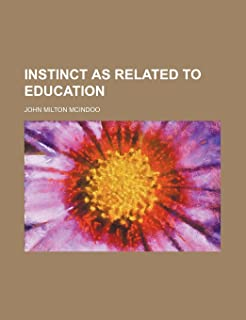 Instinct as Related to Education