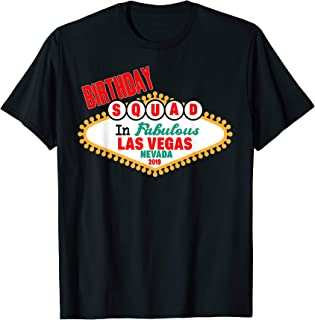 Vegas Fabulous Birthday Squad Cute Group Funny Party T-Shirt