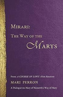 Mirari: The Way of the Marys