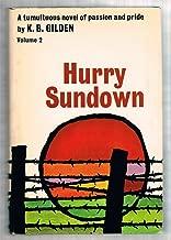 Hurry Sundown (2 Volumes)