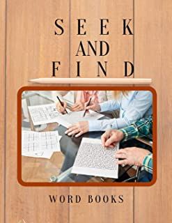 Seek And Find Word Books: Activities Workbooks - Word Find for Everyone, Improve Spelling, Vocabulary and Memory For Everyone.