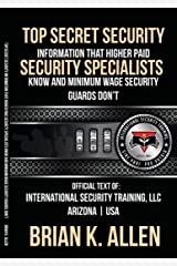 Top Secret Information That Higher Paid Security Specialists Know Kindle Edition