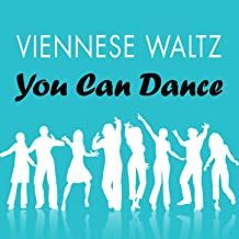 Viennese Waltz: You Can Dance