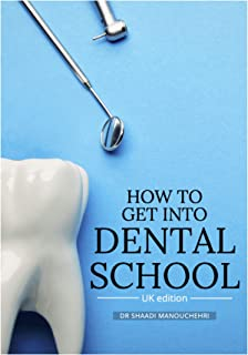 How to get into Dental School: UK edition (Print Replica eBook) (English Edition)