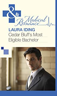 Cedar Bluff's Most Eligible Bachelor (Mills & Boon Medical) (English Edition)