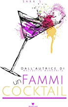 Permalink to Fammi un cocktail: ( Collana Brightlove) PDF