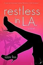 Restless in LA: A Novel