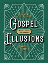Gospel Illusions: Object Lessons You Can Do! (Instant Bible Lessons Series)