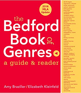 The Bedford Book of Genres with 2016 MLA Update: A Guide & Reader