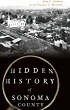 Best hidden history of sonoma county Reviews