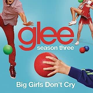 Big Girls Don't Cry (Glee Cast Version)