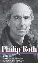 Philip Roth: Nemeses (LOA #237): Everyman / Indignation / The Humbling / Nemesis (Library of America Philip Roth Edition)
