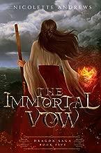 The Immortal Vow (Dragon Saga Book 5)