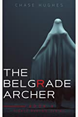 The Belgrade Archer (Pierce Reston Book 2) Kindle Edition