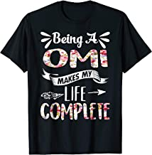 Being A Omi Makes My Life Complete Tshirt