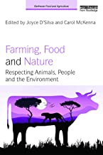 Farming, Food and Nature: Respecting Animals, People and the Environment (Earthscan Food and Agriculture)