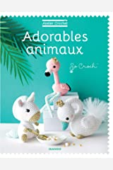 Adorables animaux (Atelier crochet) Format Kindle