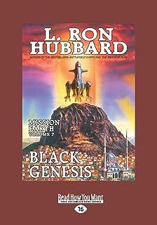 Black Genesis: Mission Earth: The Biggest Science Fiction Dekalogy Ever Written: Volume 2 (Large Print 16pt): Mission Eart...