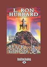 Black Genesis: Mission Earth: The Biggest Science Fiction Dekalogy ever Written: Volume 2