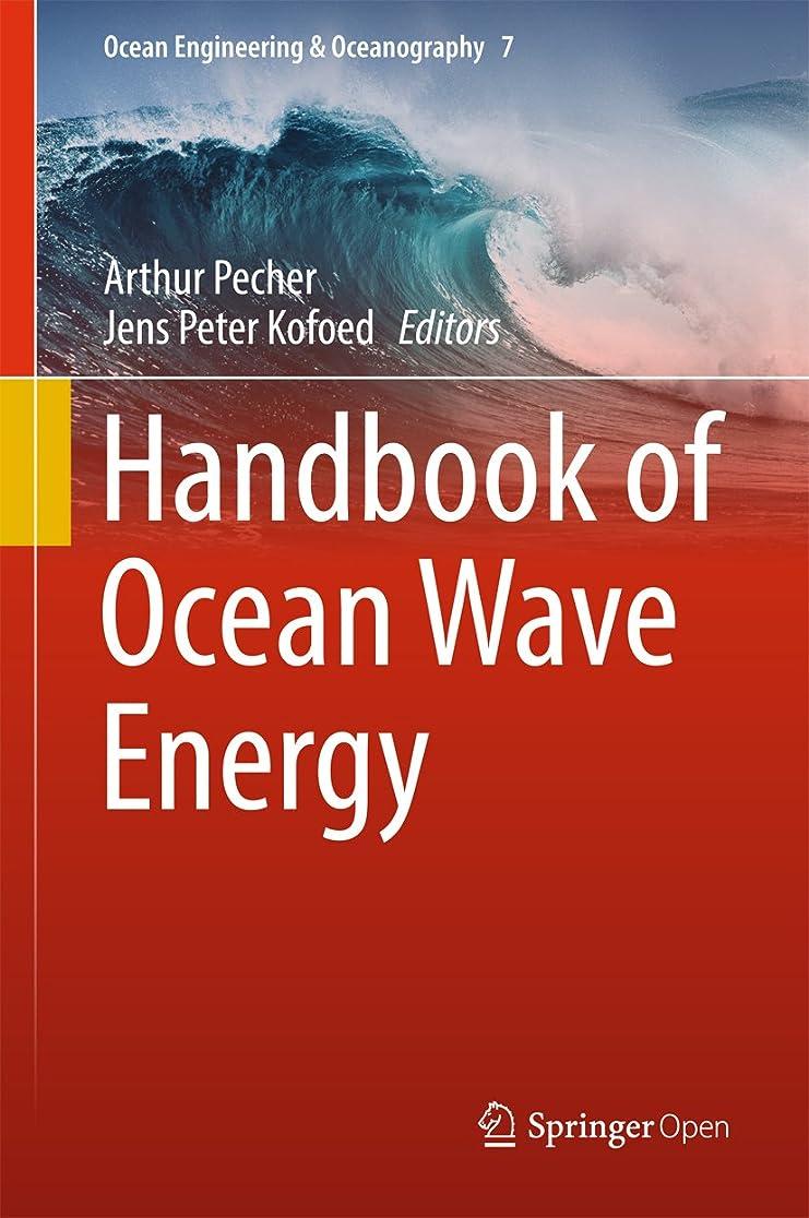 汚れる風が強い遠近法Handbook of Ocean Wave Energy (Ocean Engineering & Oceanography 7) (English Edition)