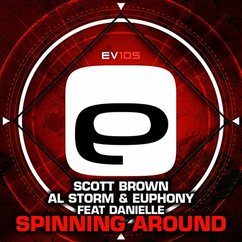 Spinning Around de Scott Brown, Al Storm & Euphony feat. Danielle ...