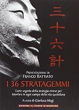 Permalink to I 36 stratagemmi. L'arte segreta della strategia cinese per trionfare in ogni campo della vita quotidiana PDF