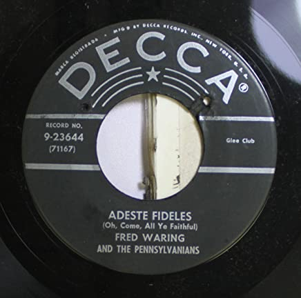 FRED WARING AND THE PENNSYLVANIANS 45 RPM ADESTE FIDELES / CANTIQUE DE NOEL