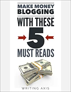 Make Money Blogging with these 5 Must-Reads