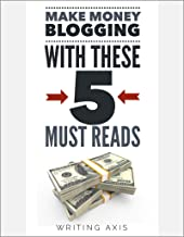 Make Money Blogging with these 5 Must-Reads (English Edition)