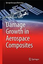 Damage Growth in Aerospace Composites (Springer Aerospace Technology) PDF