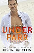 Under Parr: A Billionaire Sports Romance (Last Chance, Inc. Book 1)