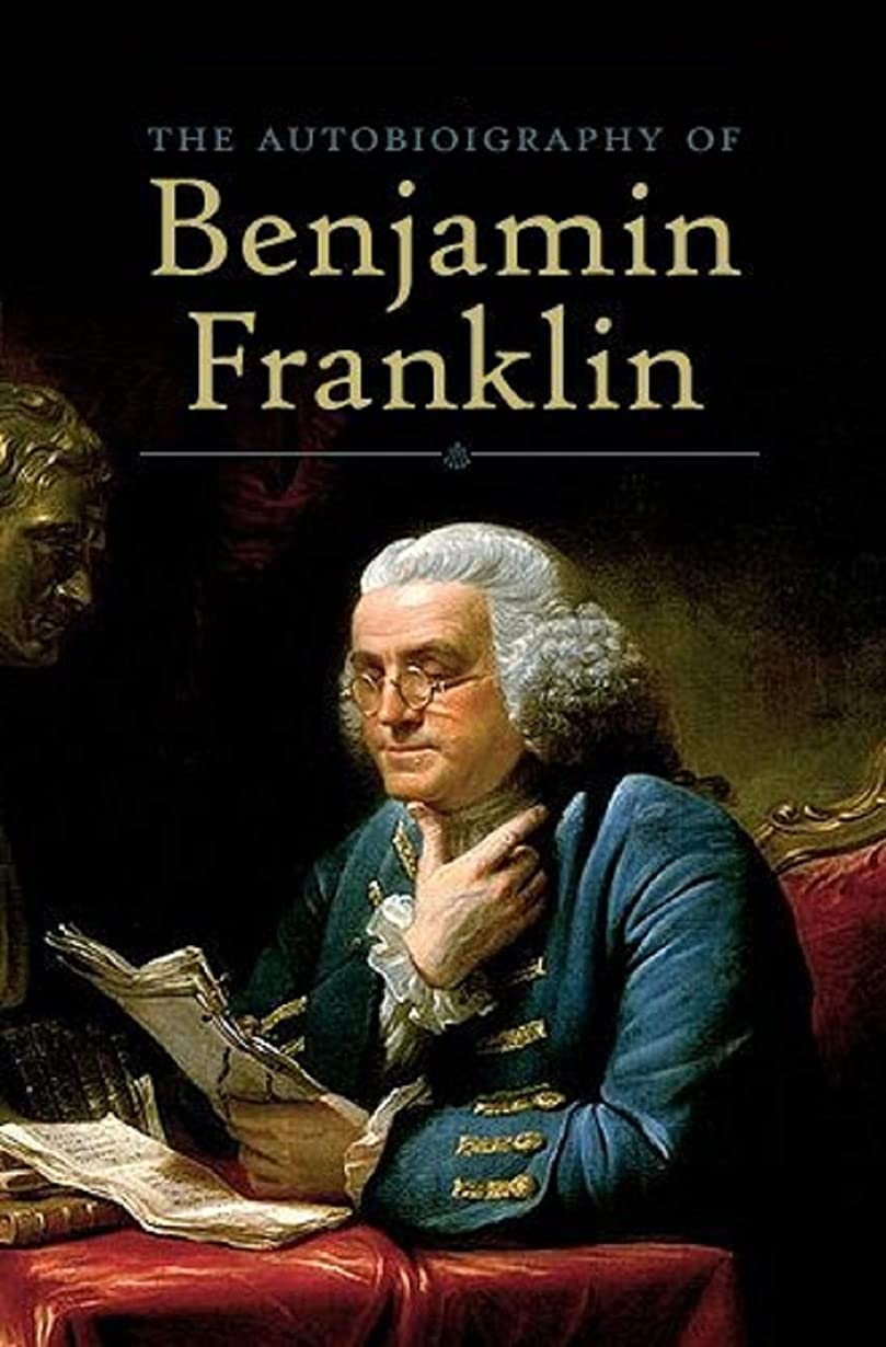 役に立たない無実漏斗Autobiography of Benjamin Franklin (English Edition)