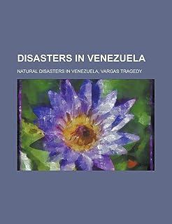 Disasters in Venezuela: Aviation Accidents and Incidents in Venezuela, Earthquakes in Venezuela, Hurricanes in Venezuela