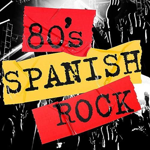 80s Spanish Rock