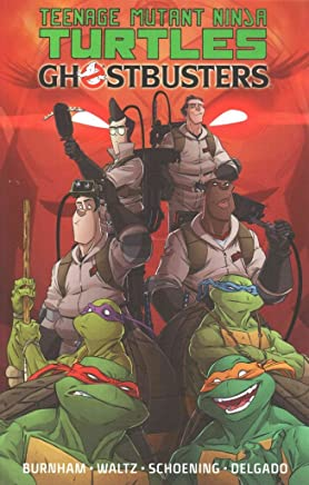 [Teenage Mutant Ninja Turtles/Ghostbusters] (By (artist)  Dan Schoening , By (author)  Erik Burnham , By (author)  Tom Waltz) [published: April, 2015]