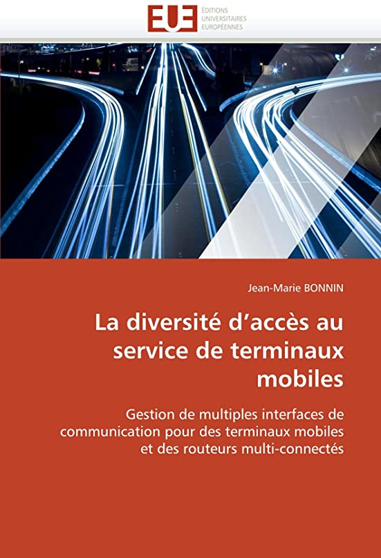 違法してはいけませんレンチLa Diversité d''accès Au Service de Terminaux Mobiles (Omn.Univ.Europ.)