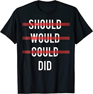 should could would did shirt