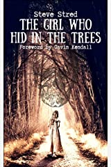 The Girl Who Hid in the Trees Kindle Edition