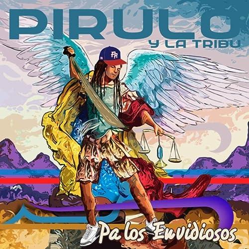 Amazon.com: Pa los Envidiosos: Pirulo y la Tribu: MP3 Downloads