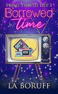 Borrowed Time: A Paranormal Women's Fiction Novel