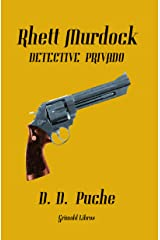 Rhett Murdock, detective privado Versión Kindle