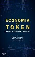 Economia do Token: A Revolução dos Criptoativos