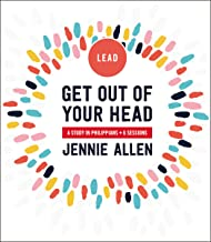 Get Out of Your Head Leader's Guide: A Study in Philippians PDF
