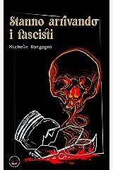 Storie dall'Europa Nera - Volume II: Stanno arrivando i fascisti - Blue Moon Formato Kindle