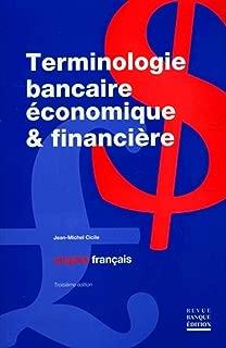Terminologie bancaire économique et financière (anglais-français)